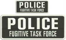 Police Fugitive Task Force embroidery patches 4x10 and 2x5 hook on back