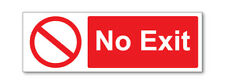 2 x NO EXIT SELF ADHESIVE STICKERS SAFETY SIGNS BUSINESS