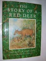 J W FORTESCUE.THE STORY OF A RED DEER.H/B D/J ILLS 1985