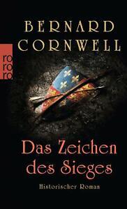 Bernard Cornwell / Das Zeichen des Sieges /  9783499252556