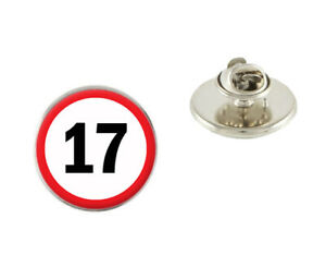 17th Birthday Road Sign 25mm Metal Pin Badge Tie Pin Brooch Ideal Gift N597