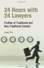 24 Hours with 24 Lawyers: Profiles of Traditional and Non-Traditional Careers by
