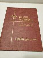 Vtg GE Manual of Electric Instruments Construction Operating Principles 1949