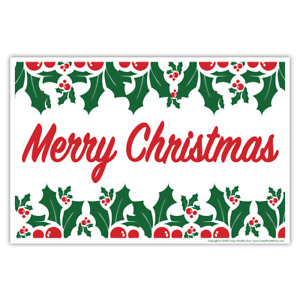 """Yard Sign w/Stake, Merry Christmas Holly Leaves, Double-Sided, 18"""" x 12"""" sign"""