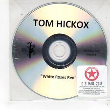 (FS416) Tom Hickox, White Roses Red - 2014 DJ CD