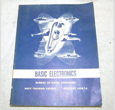 Basic Electronics-Navy Training Course NAVPERS 10087-A --1962