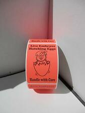 LIVE EMBRYOS HATCHING EGGS HANDLE WITH CARE red fluorescent Labels 250/rl