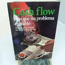 CASH FLOW: MAS QUE UN PROBLEMA CONTABLE by DAVID H. BANGS JR., SOFTCOVER (B47)