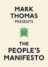 Mark Thomas Presents the People's Manifesto by Mark Thomas (Paperback, 2010)