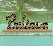 NEW BELIEVE Wood Word Sign FREESTANDING Animal Print| US SELLER