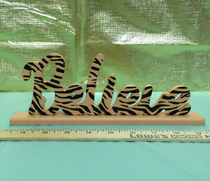 NEW BELIEVE Wood Word Sign FREESTANDING Animal Print| US SELLER