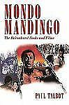 Mondo Mandingo : The Falconhurst Books and Films by Paul Talbot (2009,...