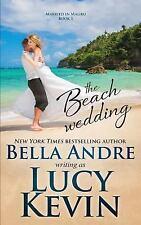 The Beach Wedding (Married in Malibu, Book 1): Sweet Contemporary Romance (Volum