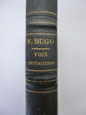 HUGO (Victor). Les voix intérieures - Les rayons et les ombres. 1844