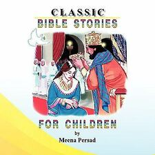 Classic Bible Stories for Children by Meena Persad (2009, Paperback)