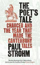 THE POET'S TALE: CHAUCER AND THE YEAR THAT MADE THE CANTERBURY TALES., Strohm, P