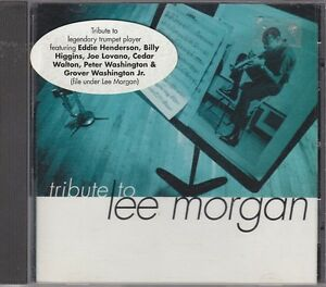LEE MORGAN - tribute to... CD