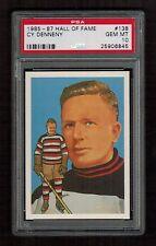 PSA 10 CY DENNENY 1985 Hall of Fame Hockey Card #138