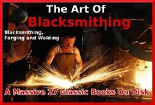 27 Blacksmithing Classic Books On DVD Inc Anvil Work-Forge Steel-Iron Welding