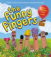 The Funny Fingers, Sinden, David, Morgan, Matthew, Catlow, Nikalas, New