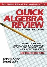 Quick Algebra Review: A Self-Teaching Guide, Second Edition Selby, Peter H., Sl