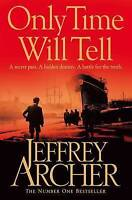 Only Time Will Tell by Jeffrey Archer (Paperback) New Book