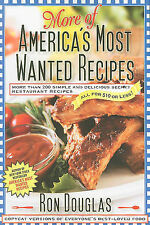 More of America's Most Wanted Recipes: More Than 200 Simple and Delicious Secret