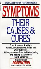 Symptoms: Their Causes & Cures : How to Understand and Treat 265 Health Concern
