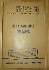 Hand and Rifle Grenades, 1949 FM