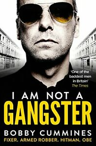 I Am Not A Gangster by Cummines, Bobby Book The Cheap Fast Free Post
