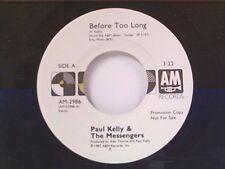 "PAUL KELLY & MESSENGERS ""BEFORE TOO LONG / SAME"" 45 MINT PROMO"