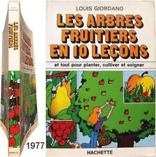 Arbres fruitiers en 10 leçons 1977 Louis Giordano verger fruits jardin