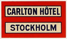 Carlton Hotel STOCKHOLM Sweden Schweden * Old Luggage Label Kofferaufkleber