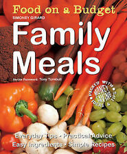 Very Good, Food on a Budget: Family Meals: Everyday Tips, Practical Advice, Easy