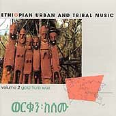 Gold from Wax: Ethiopian Urban & Tribal Music by Various Artists (CD, Oct-1999,