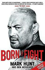 Born To Fight, Hunt, Mark, New condition, Book