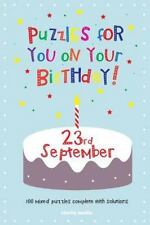 Puzzles for You on Your Birthday - 23rd September by Clarity Media (2014,...