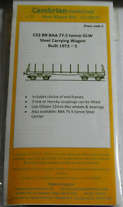 CAMBRIAN C22 KIT BR BAA 77.5t GLW STEEL CARRYING WAGON BLT 1972-5 NEW OO GAUGE
