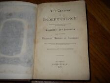 The Century of Independence:Documents & Statistics, Political History of America