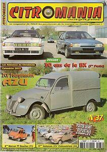 CITROMANIA 37 CITROEN BX 1973 1986 2CV AZU FOURGONNETTE 1956 MORVAN TT DEUCHES