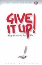 Give It Up: Stop Smoking for Life (Paperback & Audio CD set)