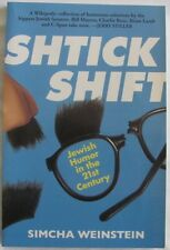 Shtick Shift, Jewish Humor in the 21st Century, Simcha Weinstein, Humour SC