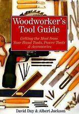 Woodworker's Tool Guide: Getting the Most from Your Hand Tools, Power -ExLibrary