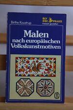 Birthe Koustrup - Malen nach europäischen Volkstkunstmotiven - guter Zustand