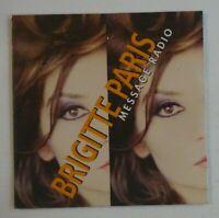 BRIGITTE PARIS : MESSAGE RADIO / NUIT D'ÉTÉ ♦ CD Single NEUF / NEW ♦
