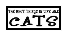 The Best Things In Life Are Cats Fun Unique Cat Gift Magnet for Fridge Car