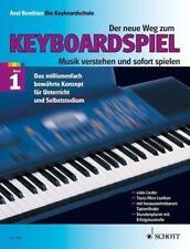 Der neue Weg zum Keyboardspiel 1 von Axel Benthien (1985, Taschenbuch)