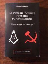 FRANC-MACONNERIE/Jacques BORDIOT/LE POUVOIR OCCULTE FOURRIER DU COMMUNISME 1976