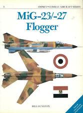 OSPREY COMBAT AIRCRAFT SERIES MIKOYAN MIG-23 MIG-27 FLOGGER SOVIET AF WARSAW PAC