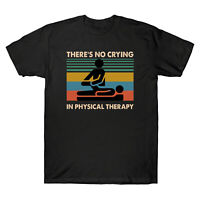 There's No Crying In Physical Therapy Funny Vintage Men's T Shirt Cotton Tee Top